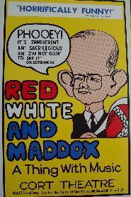 Red White and Maddox (Original Broadway Theatre Window Card)