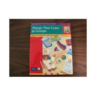 Things That Come in Groups, Multiplication and Division, Grade Level 3: Investigations in Number, Data and Space Curriculum: Joan Akers Cornelia T Mary Berle Carman: 9780328167449: Books