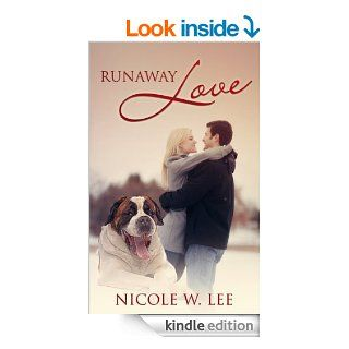 Runaway Love eBook: Nicole W. Lee: Kindle Store