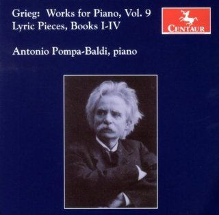 Grieg Works for Piano, Vol. 9 Lyric Pieces, Books I IV Music