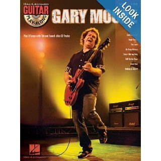 Gary Moore   Guitar Play Along Volume 139 (Book/CD) Gary Moore 9781458404190 Books