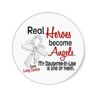 Heroes Become Angels Daughter In Law Lung Cancer Round Sticker