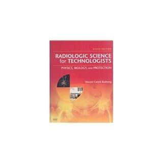 Mosby's Radiography Online Radiographic Imaging & Radiologic Science for Technologists (User Guide, Access Code, Textbook, and Workbook Package), 9e (9780323064125) Mosby, Stewart C. Bushong ScD  FACR  FACMP Books