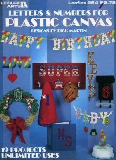 Letters and Numbers for Plastic Canvas (Leaflet #254): Dick Martin: Books