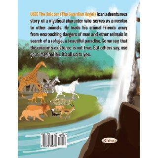 Usee the Unicorn (the Guardian Angel): C. E. R. Todd: 9781479784738: Books