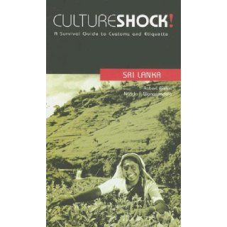 Cultureshock! Sri Lanka (Cultureshock Sri Lanka: A Survival Guide to Customs & Etiquette): Robert Barlas, Nanda P. Wanasundera: Books