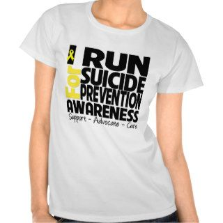 I Run For Suicide Prevention Awareness Tshirts