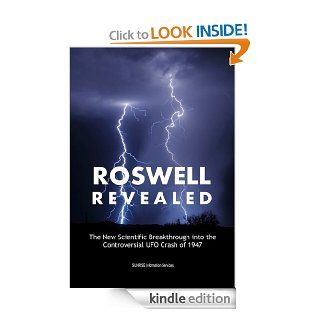 Roswell Revealed   The Scientific Breakthrough into the Controversial UFO Crash of 1947 (U.S. English) eBook Various Researchers Kindle Store