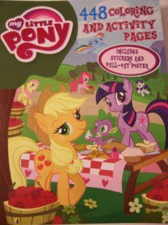 My Little Pony Friendship is Magic 448 Page Coloring and Activity Book ~ Includes Stickers and Pull out Poster Toys & Games