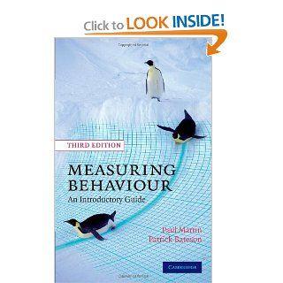Measuring Behaviour An Introductory Guide (9780521535632) Paul Martin, Patrick Bateson Books