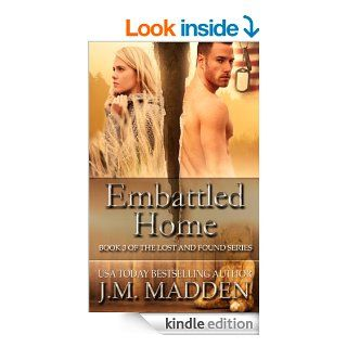 Embattled Home (Lost and Found Book 3)   Kindle edition by J.M. Madden, Viola Estrella. Romance Kindle eBooks @ .