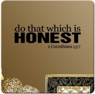 Do That Which Is Honest 2 Corinthians 13:7 Wall Decal Christian Bible Verse Sticker Art Mural Home D�cor Quote