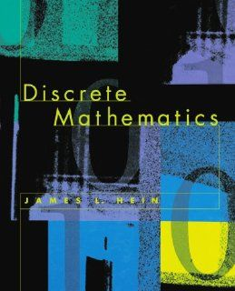 Discrete Mathematics (Jones and Bartlett Books in Computer Science) James Hein 9780867204964 Books