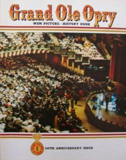 Grand Ole Opry [ 50 Years, 50th Anniversary Issue, 1976, Vol. 6 Ed. 2 ] WSM Picture   History Book (Includes Roy Acuff, George Jones, Loretta Lynn, Barbara Mandrell, Ronnie Milsap, Dolly Parton, Minnie Pearl, Marty Robbins, Hank Snow, Ernest Tubb, Porter W