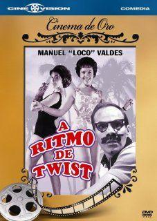 """A Ritmo de Twist: Elizabeth Campbell, Jorge Mondragon, Manuel """"El Loco"""" Valds, Erika Carlsson, Manuel """"El Loco"""" Valdes, Benito Alazraki: Movies & TV"""