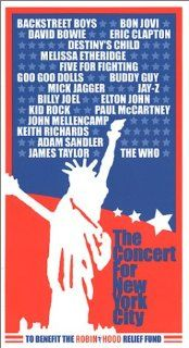 The Concert for New York City [VHS] Jon Bon Jovi, David Bowie, Nick Carter (II), Eric Clapton, Howie Dorough, Melissa Etheridge, Beyonc� Knowles, Brian Littrell, A.J. McLean, Kevin Scott Richardson, Kelly Rowland, Jerry Seinfeld, Kevin Smith, Michelle Wil