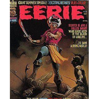 Eerie Magazine (1965 series) #68: Budd Lewis, Jim Stenstrum, Berni Wrightson, Esteban Maroto, Paul Neary, Jose Ortiz: Books