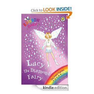 Rainbow Magic: The Jewel Fairies: 28: Lucy the Diamond Fairy   Kindle edition by Daisy Meadows. Children Kindle eBooks @ .