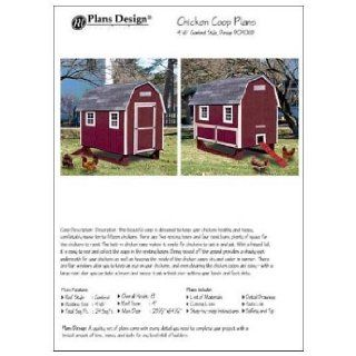 4'x6' Chicken Coop / House Plans, Gambrel / Barn Roof Style (How to build a chicken coop, design # 90406B): Books