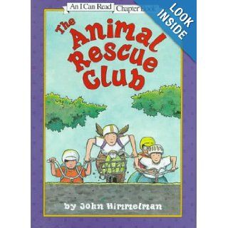 The Animal Rescue Club (I Can Read Chapter Books) (9780060274085) John Himmelman Books