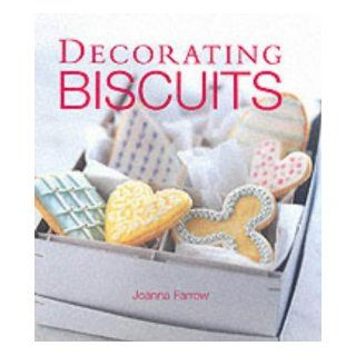Decorating Biscuits: Joanna Farrow: 9781853918094: Books