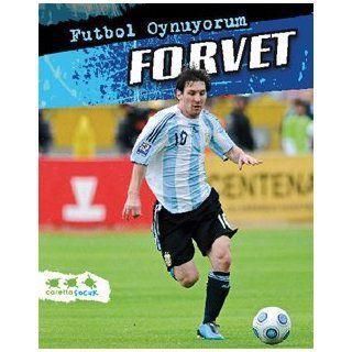 Futbol Oynuyorum   Forvet: Michael Hurley: 9789944702706: Books