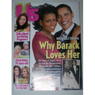 "US Magazine Issue #698 June 30, 2008 Michelle Obama ""Why Barack Loves Her"", Angelina Jolie, Brad Pitt, Hulk Hogan & Linda, Lauren Conrad & Audrina Patridge of The Hills US Weekly Magazine Books"
