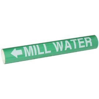 """Brady 5725 II 2 1/2""""   7 7/8"""" Outside Pipe Diameter, B 689 PVF Over Laminated Polyester, White On Green Color High Performance Wrap Around Pipe Marker, Legend """"Mill Water"""" Industrial Pipe Markers Industrial & Scientific"""