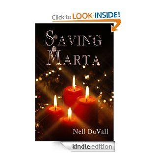 Saving Marta eBook: Nell DuVall: Kindle Store