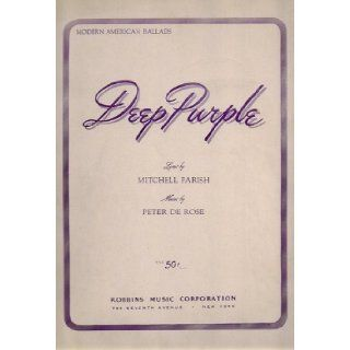 Deep Purple Sheet Music: Peter De Rose, Mitchell Parish: Books