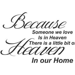 TRURENDI Because Someone We Love is in Heaven Art Quotes Wall Stickers Decal room decor   Childrens Wall Decor