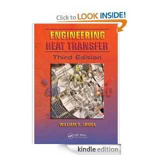Engineering Heat Transfer, Third Edition eBook: William S. Janna: Kindle Store