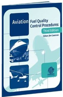 Manual of Aviation Fuel Quality Control Procedures (Astm Manual Series) Jim Gammon 9780803120655 Books