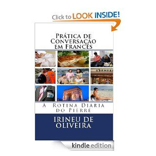 Pr�tica de Conversa��o em Franc�s 2 (French Edition) eBook Irineu De Oliveira Jnr Kindle Store