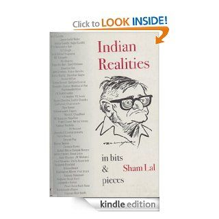 Indian Realities In Bits and Pieces eBook: Sham Lal: Kindle Store