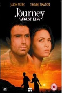 The Journey of August King: Jason Patric, Thandie Newton, Larry Drake, Sam Waterston, Sarah Jane Wylde, Eric Mabius, Muse Watson, John Doman, Andy Stahl, Danny Nelson, Collin Wilcox Paxton, Dean Rader Duval, John Duigan, Bob Weinstein, Borden Mace, Harvey