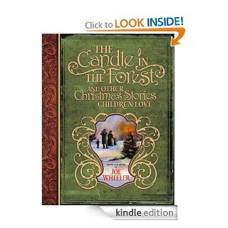 The Candle in the Forest And Other Christmas Stories Children Love eBook Joe Wheeler Kindle Store