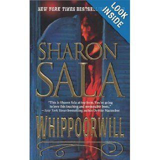 Whippoorwill (Mira) Sharon Sala 9780778320340 Books