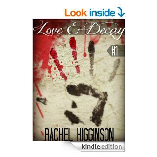 Love and Decay, Episode One: Season Two (Love and Decay Season 2)   Kindle edition by Rachel Higginson. Science Fiction & Fantasy Kindle eBooks @ .
