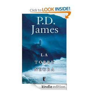 La torre negra (B de Books) (Spanish Edition)   Kindle edition by P. D. James. Literature & Fiction Kindle eBooks @ .