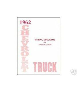 1962 Chevrolet Truck Electrical Wiring Diagrams Schematics Mechanic OEM Book: Automotive
