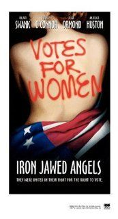 Iron Jawed Angels [VHS]: Hilary Swank, Margo Martindale, Anjelica Huston, Frances O'Connor, Lois Smith, Vera Farmiga, Brooke Smith, Adilah Barnes, Laura Fraser, Semen Hirzhner, Jeremy Nichols, Donna York Dunn, Katja von Garnier, Denise Pinckley, James