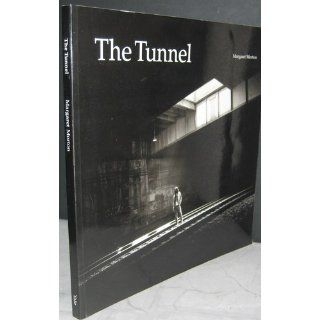 The Tunnel The Underground Homeless of New York City (Architecture of Despair) Ms. Margaret Morton 9780300065596 Books