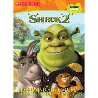 Whirlwind Adventure/torbellino De Aventuras (bilingual C/a) Whirlwind Adventure/torbel Lino De Aventuras(bilingual) (Shrek 2) (Spanish Edition) Inc Scholastic, Macarena Salas 9780439632010 Books