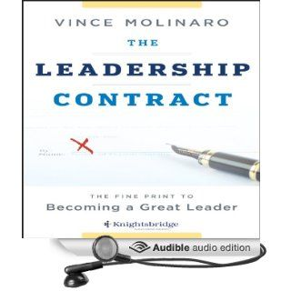 The Leadership Contract The Fine Print to Becoming a Great Leader (Audible Audio Edition) Vince Molinaro, Mark Whitten Books