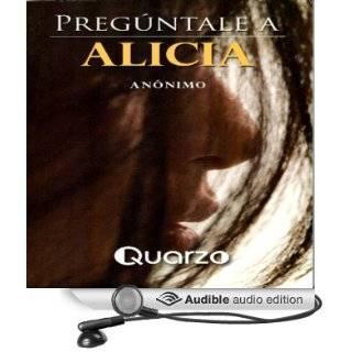 Preguntale a Alicia [Go Ask Alice] (Audible Audio Edition) Anonimo, Maria Sandoval Books