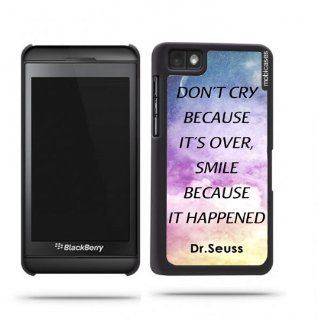 Dr. Seuss Quote   Don't Cry Because It's Over Smile Because It Happened Galaxy Sky Blackberry Z10 Case   For Blackberry Z10: Cell Phones & Accessories