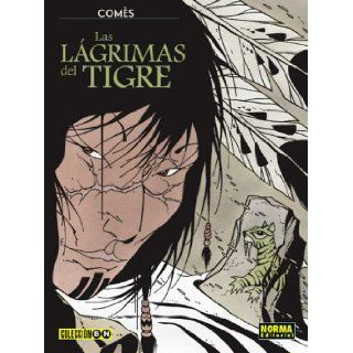 Las lagrimas del tigre / Tears of the Tiger Didier Comes, Comes 9781594970429 Books
