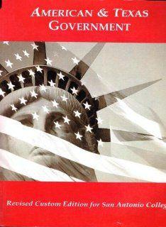 ACP AMERICAN AND TEXAS GOVERNMENT/SAC (Revised Custom Edition for San Antonio College) 9780495195870 Books