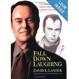 Fall Down Laughing: How Squiggy Caught Multiple Sclerosis and Didn't Tell Nobody: David Lander: 9781585420520: Books